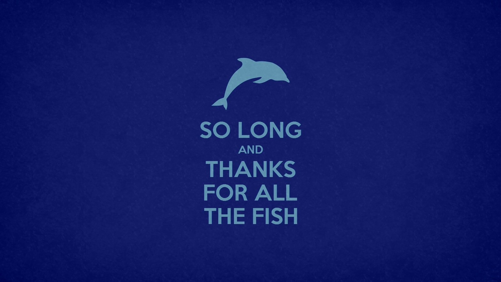 Thanks for the fish